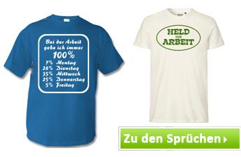 T-Shirts mit Arbeits Sprüchen bedrucken