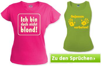 T-Shirts mit Frauen Sprüchen bedrucken