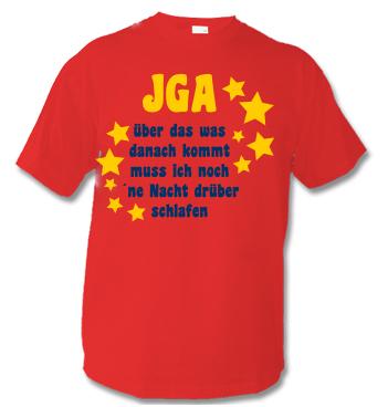 Junggesellenabschied Spruch: JGA Über das was danach kommt muss ich noch ne Nacht drüber schlafen.
