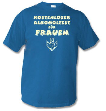T-Shirt mit Spruch - Kostenloser Alkoholtester für Frauen