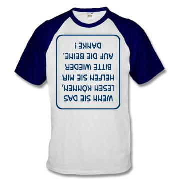 Baseball Shirt mit Spruch - Wenn Sie das lesen können, helfen Sie mir Bitte wieder auf die Beine. Danke!