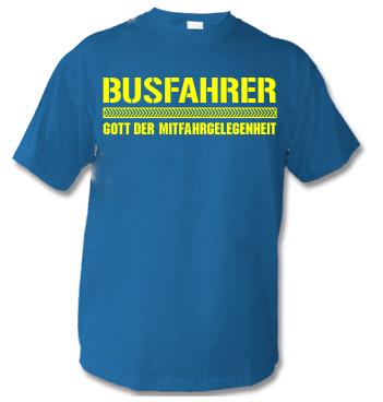 Basic Shirt mit Spruch - Busfahrer - Gott der Mitfahrgelegenheit