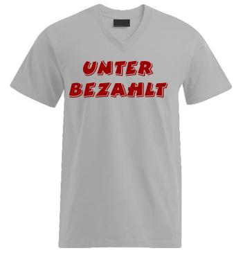 V-Tshirt mit Spruch - Unter Bezahlt