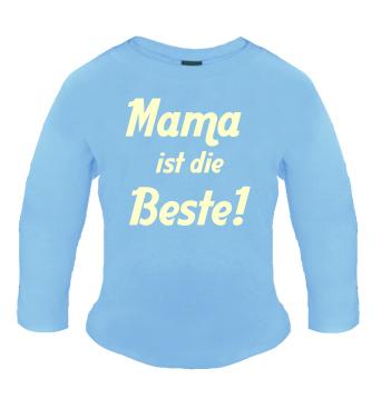 Baby Langarm Shirt mit Spruch - Mama ist die Beste!