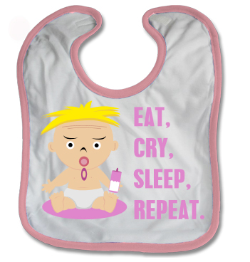 Latz mit Mädchen Spruch - Eat Cry Sleep Repeat