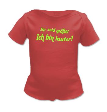 Lap Shirt in Rot mit dem Spruch - Ihr seid größer - Ich bin lauter!