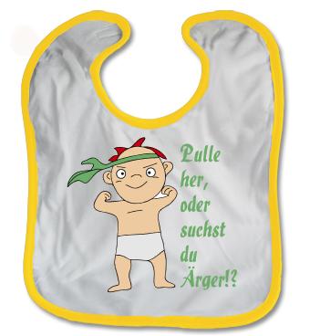 Baby Latz mit Spruch - Pulle her, oder suchst du �rger