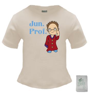 Organic Shirt mit Spruch - Jun. Prof.