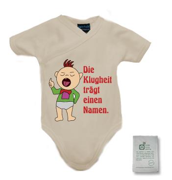 Organic Wickelbody mit Spruch - Die Klugheit trägt einen Namen.