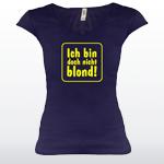 V-Tshirt - Ich bin doch nicht blond!