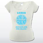 shirt mellrose - Lieber Rund und Gesund - Als Schlank und Krank