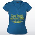 Poloshirt Frauen - Zum Teufel mit der Diät - Ich will so bleiben wie ich bin!