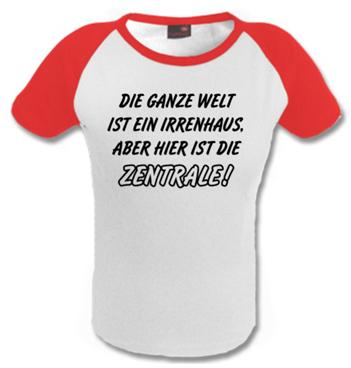 Kinder Baseball Shirt mit Spruch - Die ganze Welt ist ein Irrenhaus aber hier ist die Zentrale!