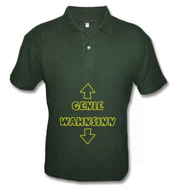 Poloshirt mit Spruch - Genie - Wahnsinn